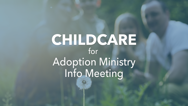 Adoption Ministry Meeting - Childcare logo image
