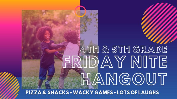 4th & 5th Grade Friday Nite Hangout logo image