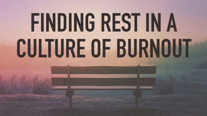 Finding Rest in a Culture of Burnout logo image