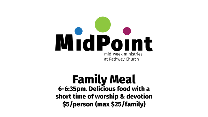 MidPoint Family Meal - 10/16/19 logo image