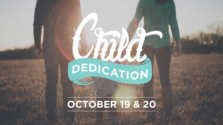 Child Dedication - October 19th and 20th  logo image