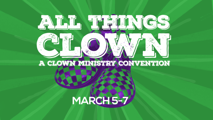 All Things Clown - A Clown Ministry Convention logo image