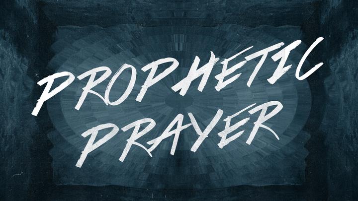 October Prophetic Prayer  logo image