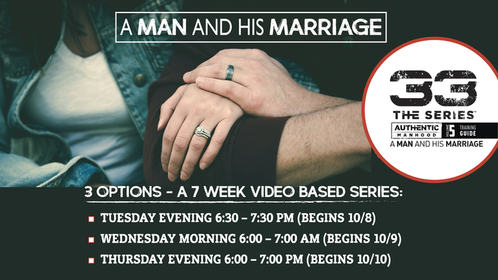 Men's 33 The Series - A Man & His Marriage logo image