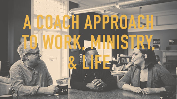 A Coach Approach to Work, Ministry, & Life logo image