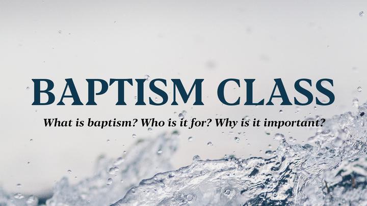 Baptism Class - Peoria logo image