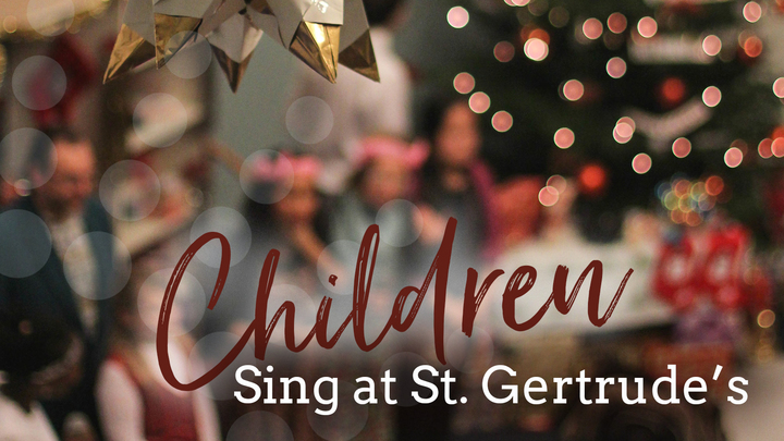 Children Sing at St. Gertrude's logo image