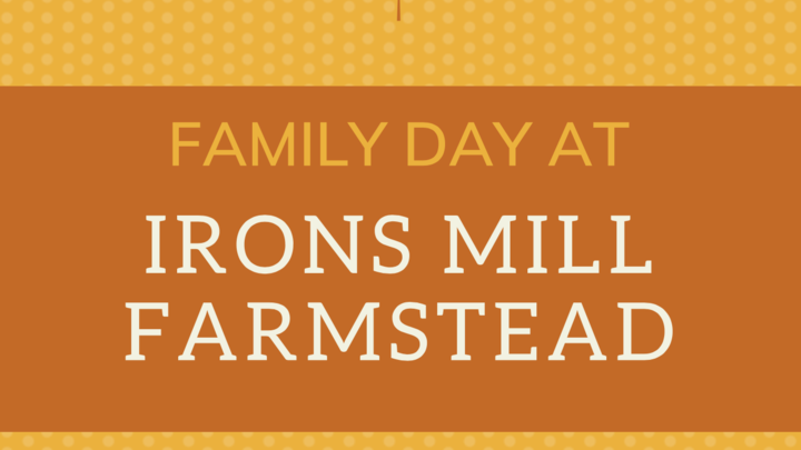 Irons Mill Farmstead Family Day logo image