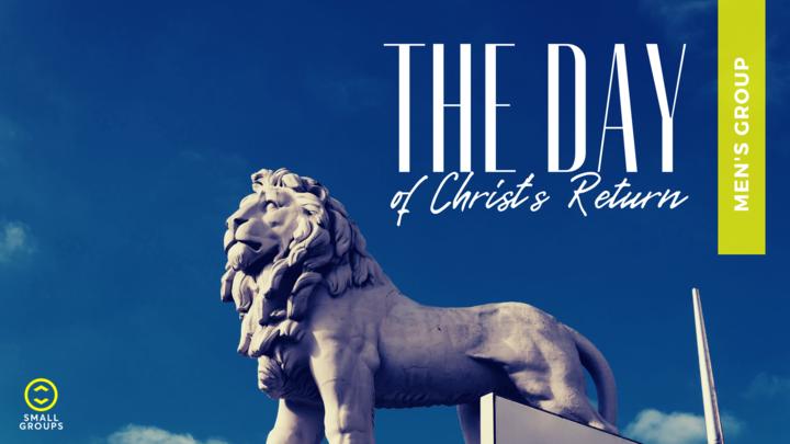 The Day of Christ's Return - Men's Group logo image