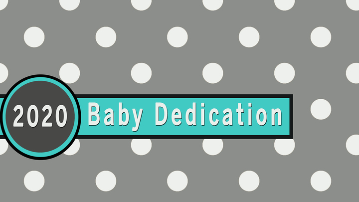 2020 Baby Dedication logo image