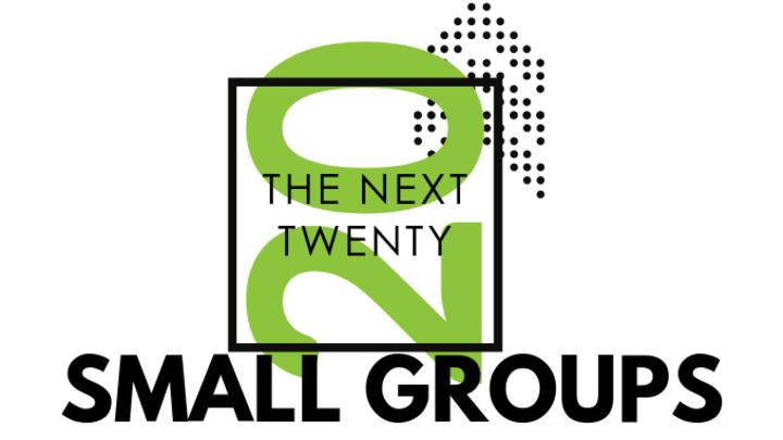 Next 20 Small Groups: We Got Next logo image