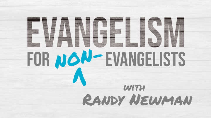 Evangelism for Non-Evangelists with Randy Newman logo image