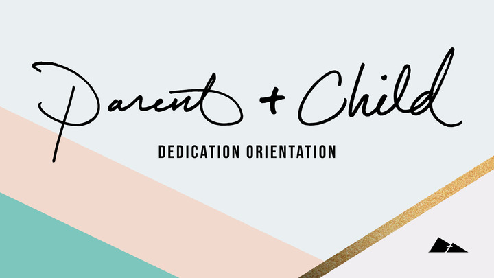 Parent Child Dedication Orientation | Draper logo image