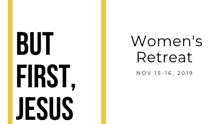 But First, JESUS | Women's Weekend logo image