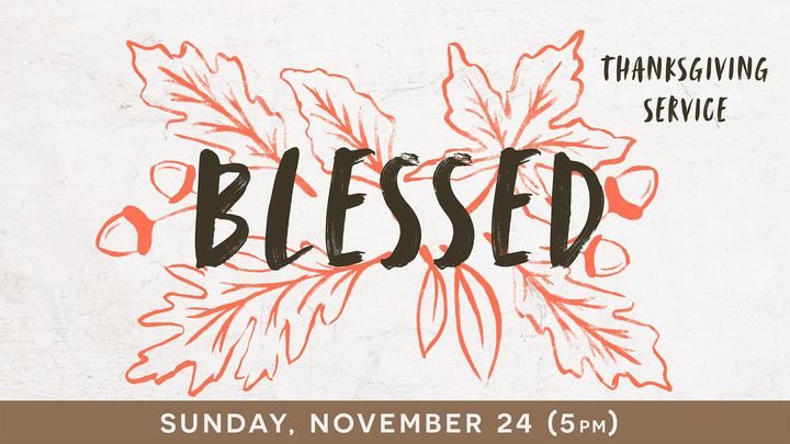 """Thanksgiving """"Blessed"""" Service logo image"""