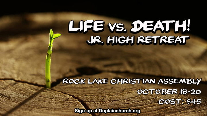 "Jr. High Retreat ""Life vs. Death"" logo image"