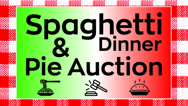 """Spaghetti Dinner & Pie Auction"" Student Ministry Fundraiser logo image"