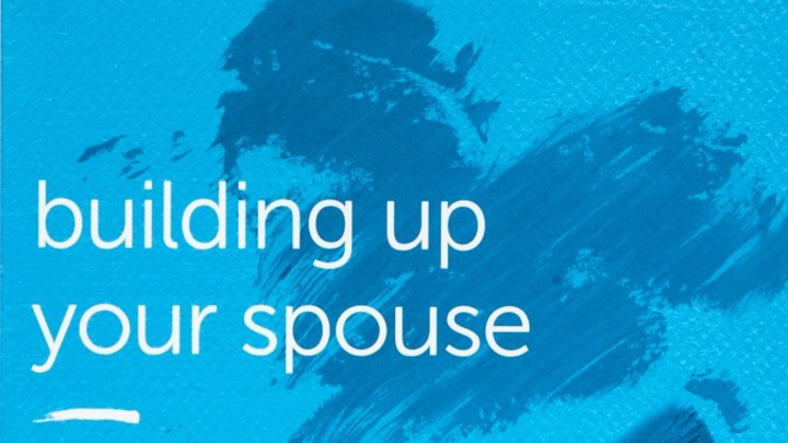 Family Life 7 Week Study - Building Up Your Spouse logo image