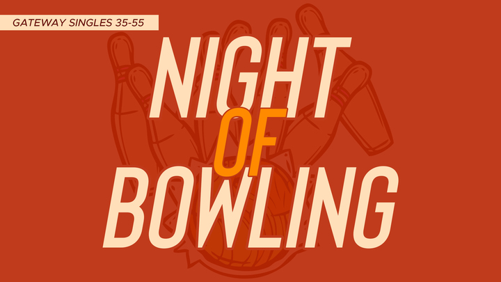 GateWay Singles 35-55 | Night of Bowling logo image