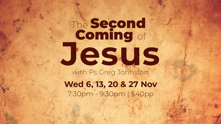The Second Coming of Jesus with Ps Greg Johnston logo image
