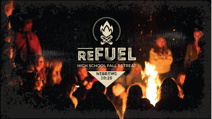 """ReFuel Fall ReTreat"" for High School students logo image"