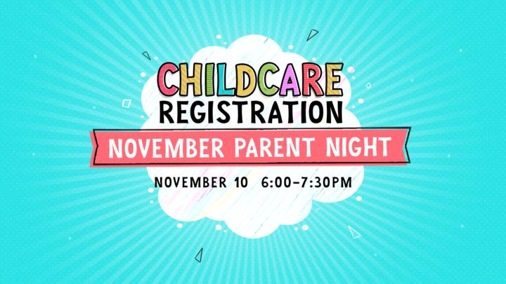 Childcare Registration for November Parent Night  logo image