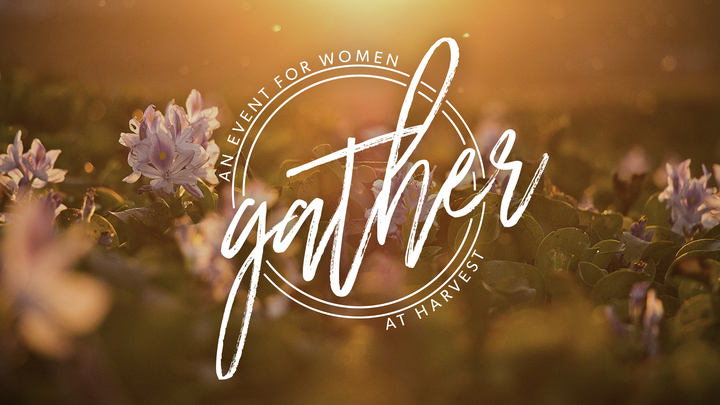 Gather 2019 // An Event for Women at Harvest logo image