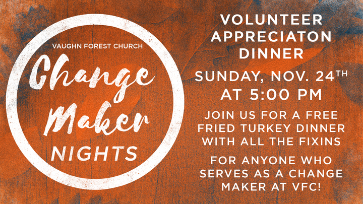 Change Maker Appreciation Night - November 24th logo image