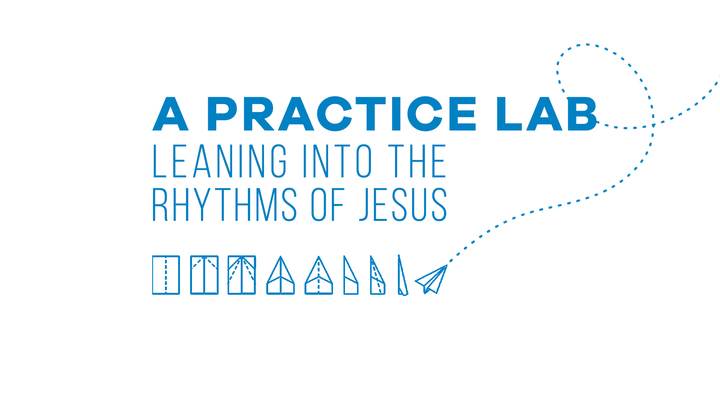 A Practice Lab: Leaning Into The Rhythms Of Jesus logo image