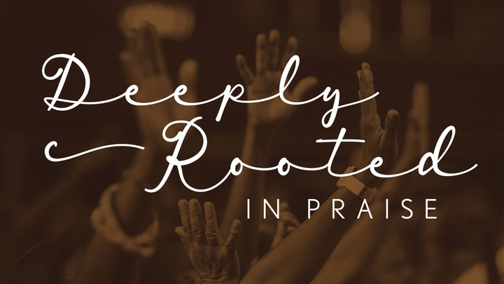 Deeply Rooted in Praise logo image