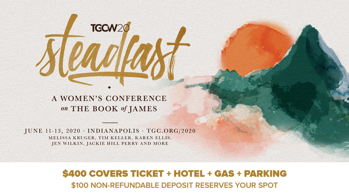 Steadfast: A Gospel Coalition Women's Conference logo image