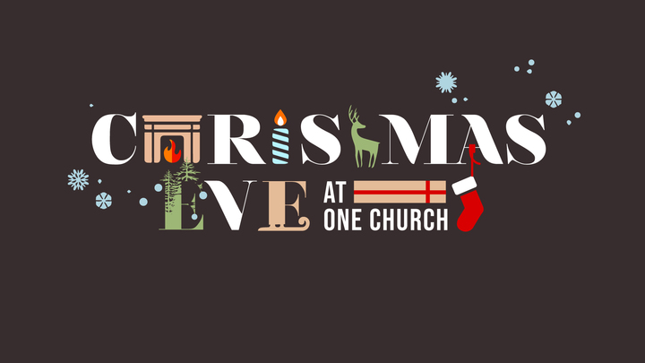 All Campus: Christmas Eve at One Church  logo image