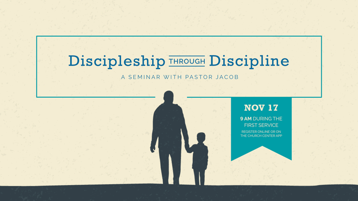 Discipleship Through Discipline: Seminar by Pastor Jacob logo image