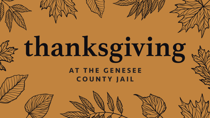 Thanksgiving at the Genesee County Jail logo image