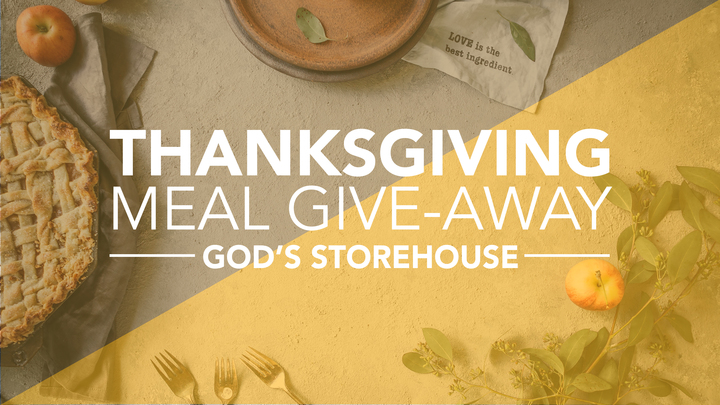 God's Storehouse Thanksgiving Meal Give-Away 2019 logo image