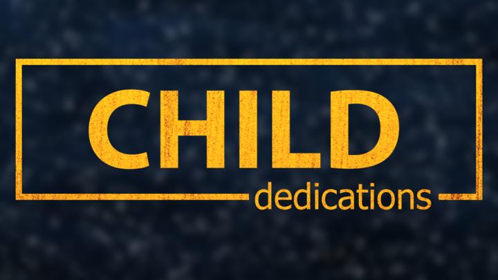 Child Dedications - January 18 & 19, 2020 logo image