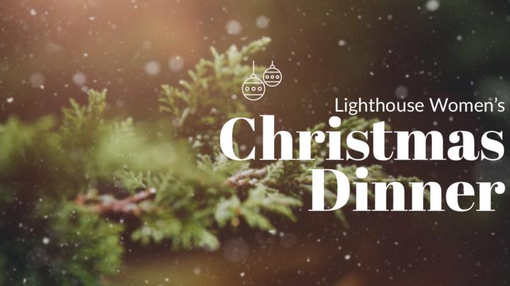 Lighthouse Women's Christmas Dinner logo image