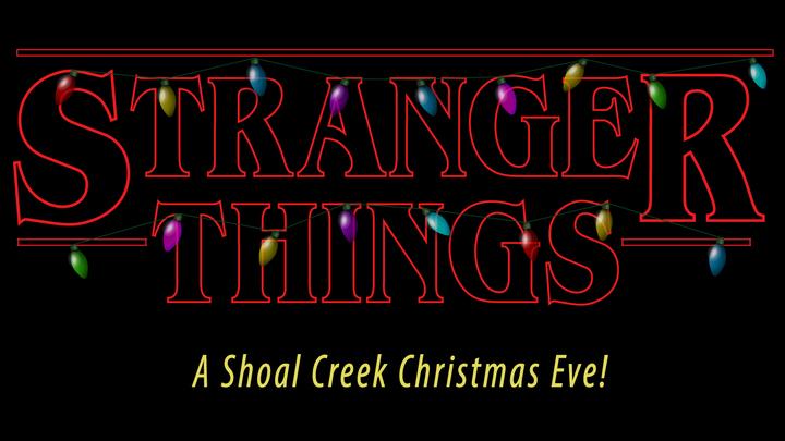 Stranger Things: A Shoal Creek Christmas Eve logo image
