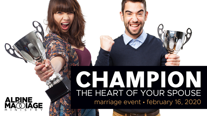 CHAMPION THE HEART OF YOUR SPOUSE Marriage Event logo image