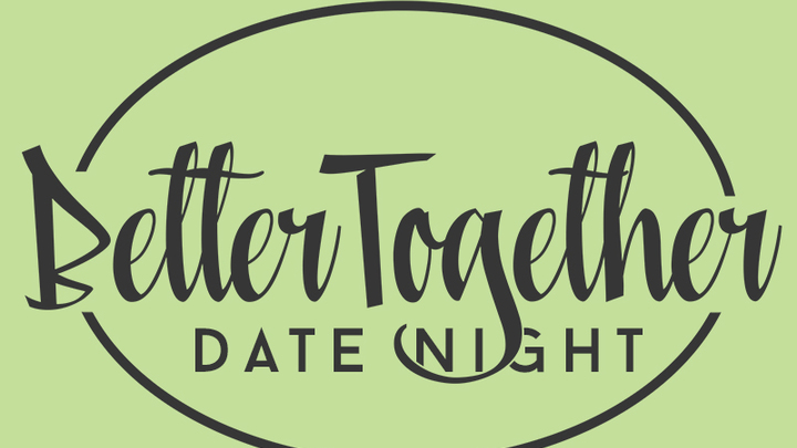 Better Together Couples Date Night logo image