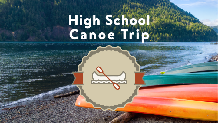 High School Canoe Trip (Current 9-12th Graders) logo image