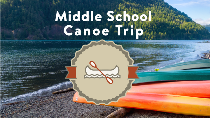 Middle School Canoe Trip (Current 6-8th Graders) logo image