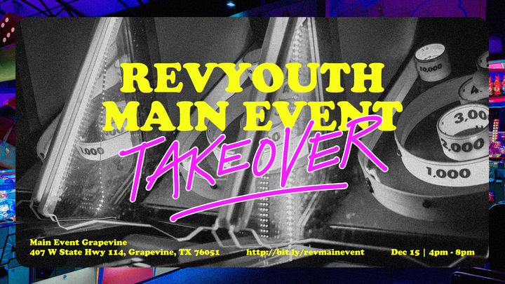 REV YOUTH MAIN EVENT TAKEOVER! logo image