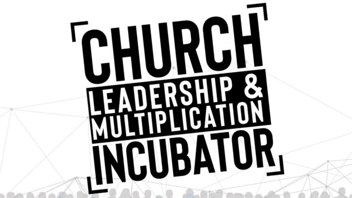 Church Leadership & Multiplication Incubator logo image