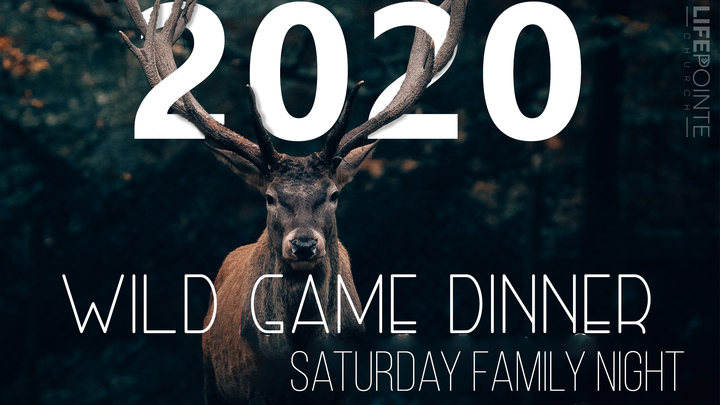 Wild Game Dinner 2020, February 29th, Saturday family night logo image