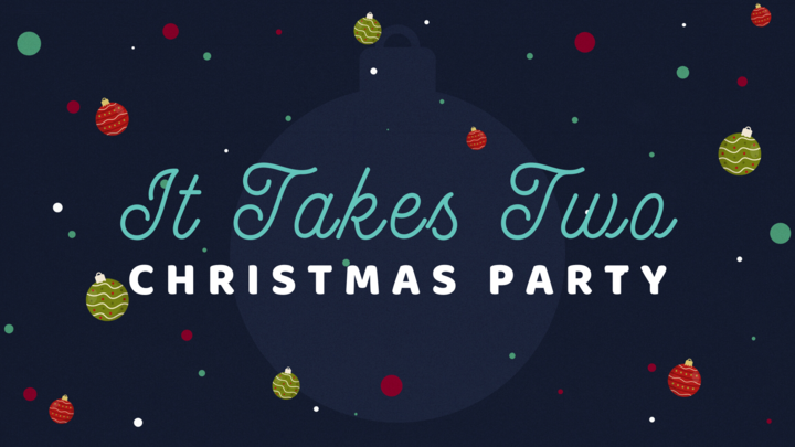 """It Takes Two"" - Christmas Party logo image"
