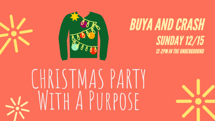 """Student Ministry Event (11am-Noon): """"Christmas Party With A Purpose"""" logo image"""