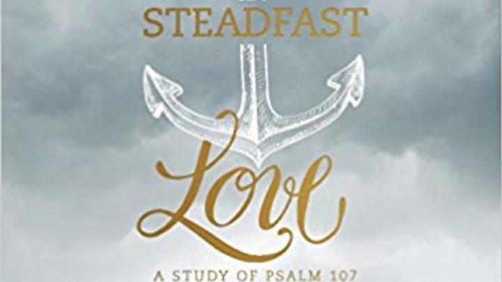 R.E.A.L. Women AM Bible Study Steadfast Love by Lauren Chandler logo image