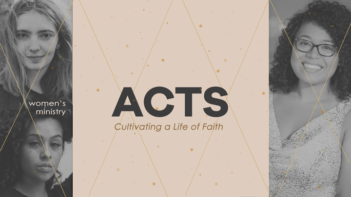Women's Bible Study - Cultivating a Life of Faith (Acts) (Rialto Campus) logo image