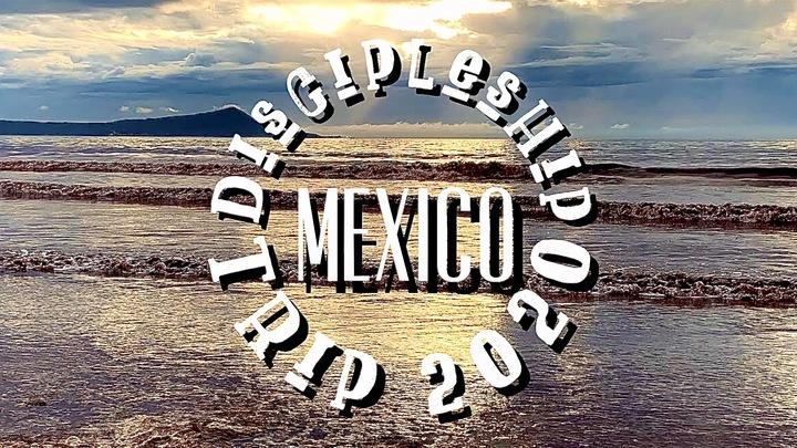 Mexico Discipleship Trip 2020 logo image
